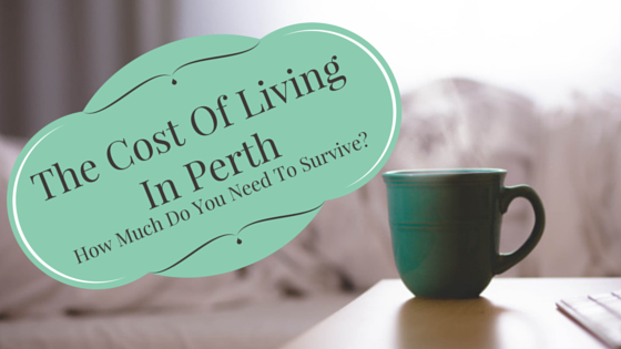 Cost Of Living In perth