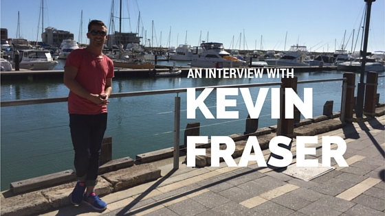 AN INTERVIEW WITH KEVIN FRASER