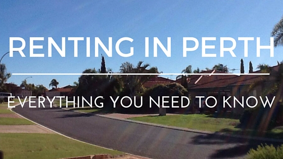 Everything You Need To Know About Renting A House In Perth