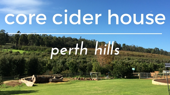 Core Cider House Perth HIlls