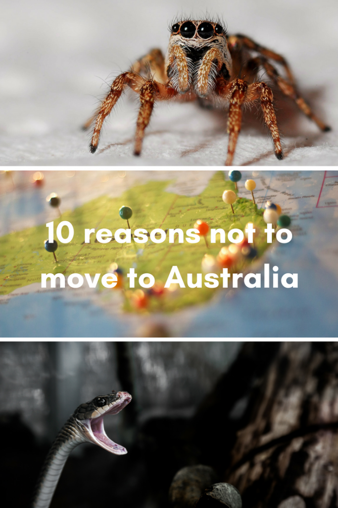 10 reasons not to move to Australia