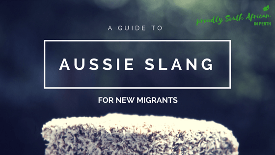 a guide to aussie slang for new migrants