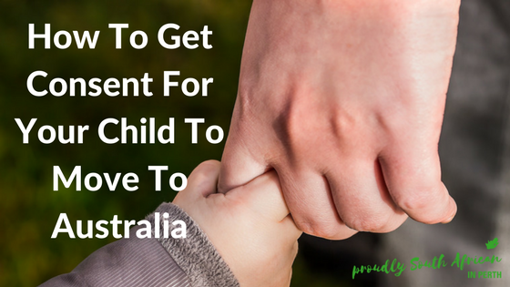 How To Get Consent For Your Child To Move To Australia