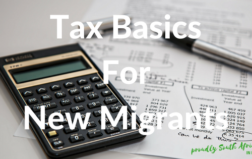 Tax Basics For New Migrants