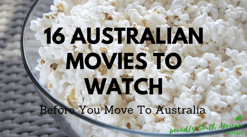 16 Australian movies to watch before you move to Australia