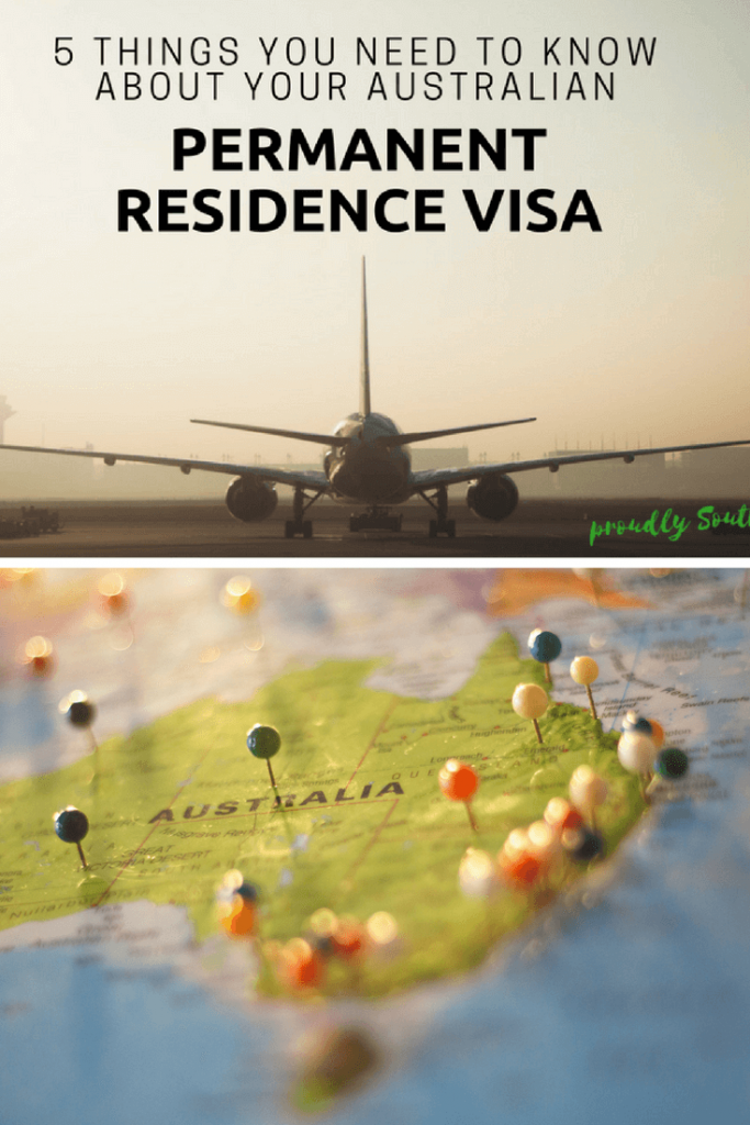 5 things you need to know about your Australian Permanent Residence Visa - Proudly South African In Perth