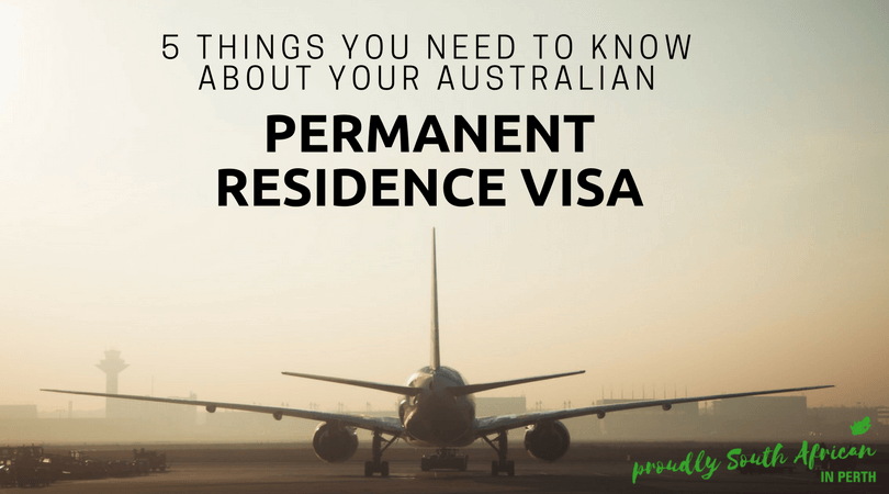 5 things you need to know about your Australian Permanent Residence Visa