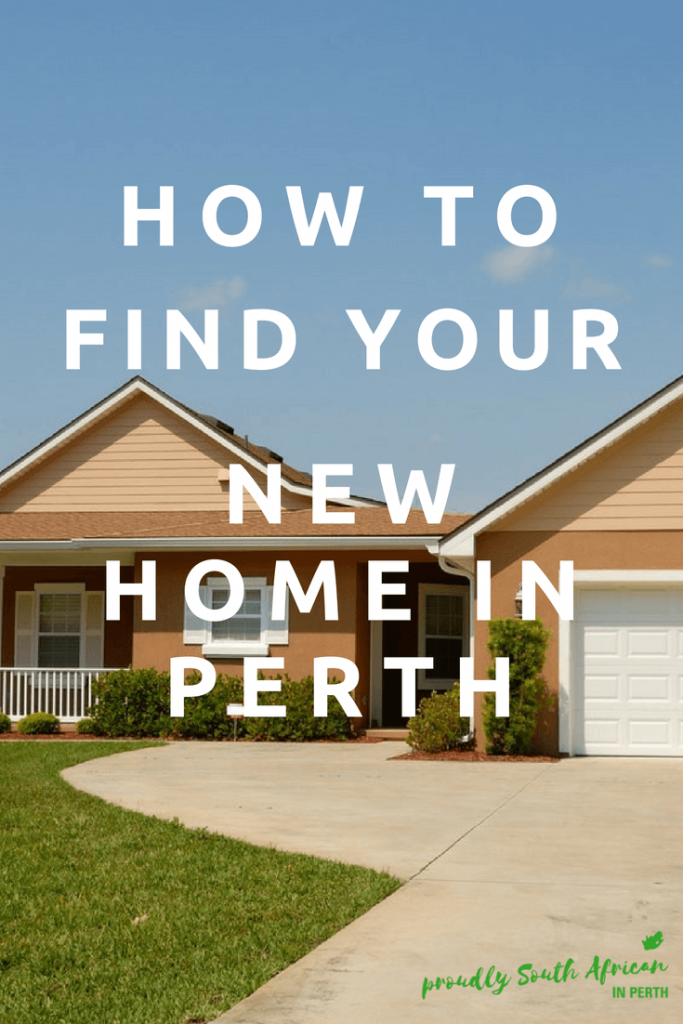 How to find your new home in Perth Proudly South African In Perth