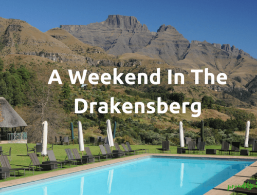 A Weekend In The Drakensberg