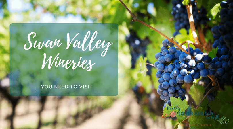 Swan Valley Wineries You Need To Visit - Proudly South African In Perth