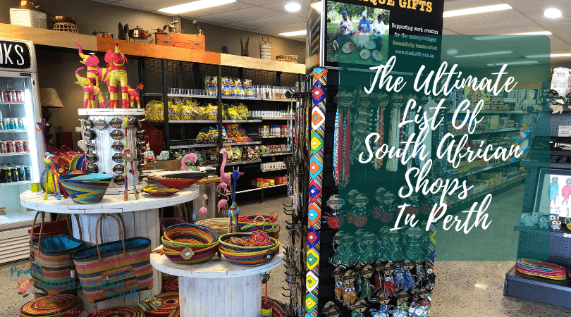 The Ultimate List Of South African Shops In Perth - Proudly South African In Perth