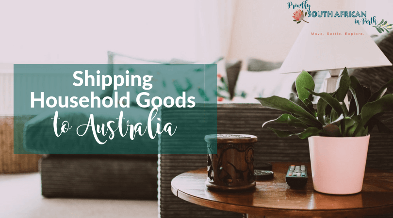 Shipping Household Goods To Australia - What to Bring and What to Ditch