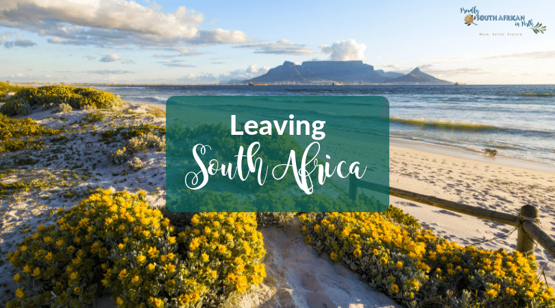 Why Leaving South Africa Is The Hardest Thing You'll Ever Do