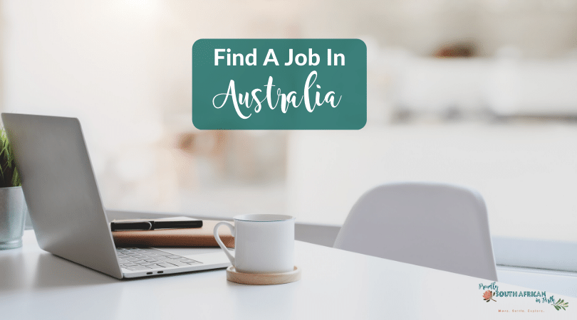 Find A Job In Australia - Proudly South African In Perth