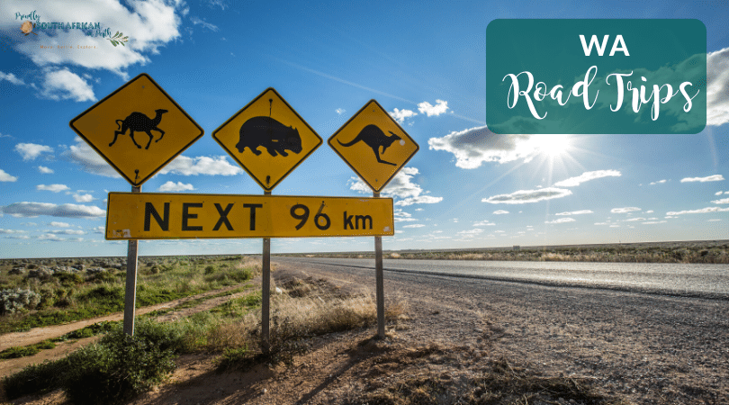 WA Road Trips From Perth You Need To Do - Proudly South African In Perth